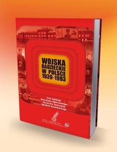 Publikacja Wojska radzieckie w Polsce 1939-1993