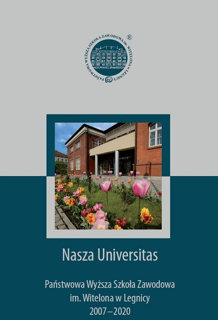 Nasza Universitas - Państwowa Wyższa Szkoła Zawodowa im. Witelona w Legnicy 2007 - 2020