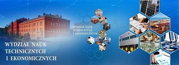 Wydział Nauk Technicznych i Ekonomicznych zaprasza na studia!