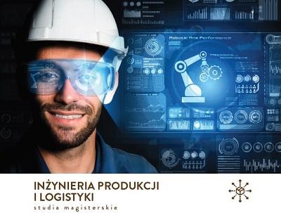 Inżynieria produkcji i logistyki - nowy kierunek studiów magisterskich