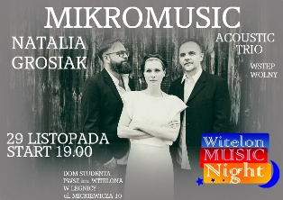 Mikromusic Acoustic Trio na Witelon Music Night !