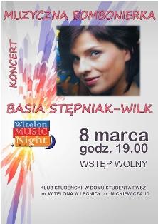 Muzyczna bombonierka dla naszych pań, czyli koncert Basi Stępniak-Wilk