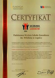 """Certyfikat """"Uczelnia Liderów 2014 """"  i wyróżnienie """"Primus""""  dla PWSZ im. Witelona w Legnicy"""