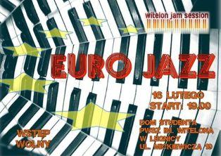 Lutowe jamowanie pod hasłem Euro Jazzu