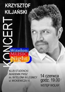 Krzysztof Kiljański gościem Witelon Music Night !