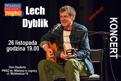 Lech Dyblik gościem Witelon Music Night