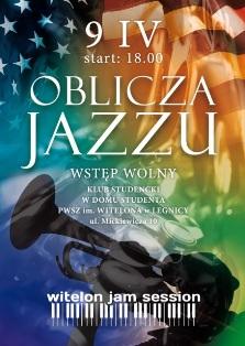Oblicza jazzu podczas Witelon Jam Session
