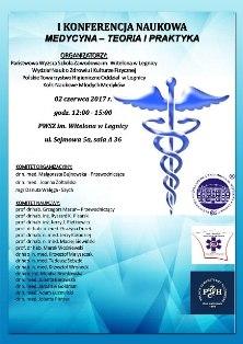 I Konferencja Naukowa pt. Medycyna - teoria i praktyka