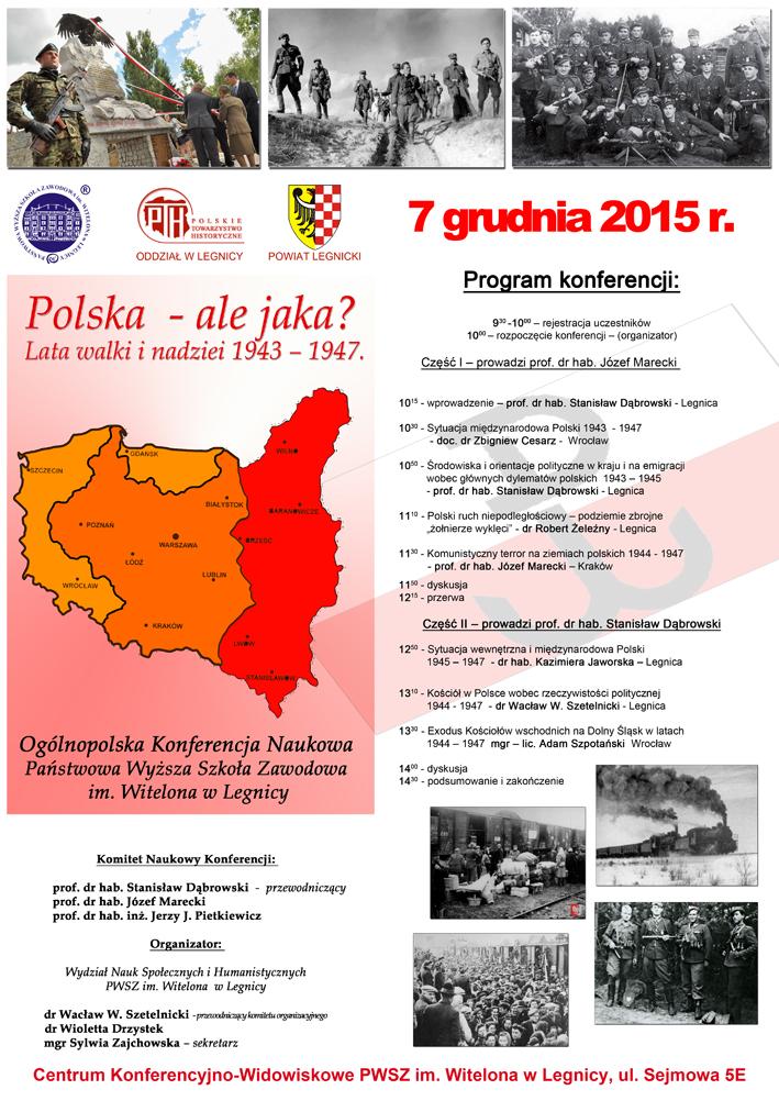 Polska - ale jaka ? Lata walki i nadziei 1943 – 1947