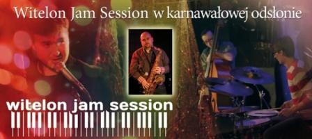Witelon Jam Session w karnawałowej odsłonie