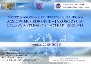 """Międzynarodowa Konferencja Naukowa """"Człowiek – Zdrowie - Jakość Życia"""""""
